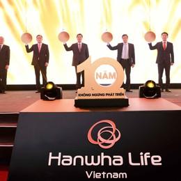 Hanwha Life Việt Nam kỷ niệm 10 năm thành lập