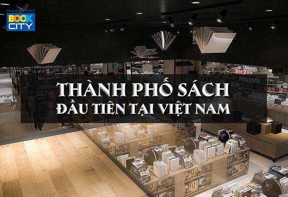 Phương Nam Book City - Thành phố sách đầu tiên tại Việt Nam