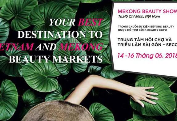 Mekong Beauty Show 2018 – Cơ hội tìm hiểu sản phẩm làm đẹp hữu cơ và vẻ đẹp hữu cơ