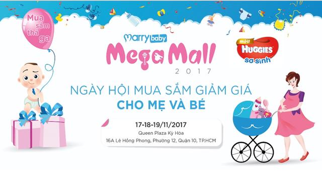 MarryBaby Mega Mall 2017 – Siêu hội chợ dành riêng cho Mẹ và Bé - Ảnh 1.